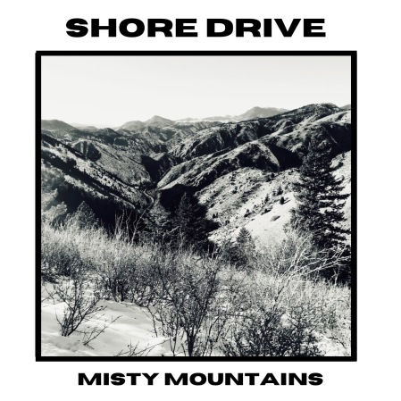 Shore Drive - Misty Mountain Cover